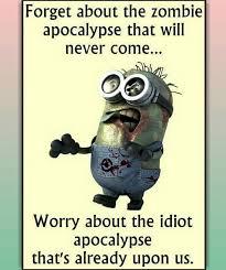 Idiot Apocolypse